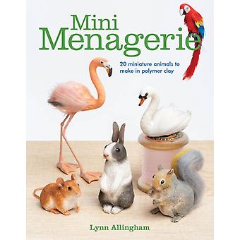 Mini Menagerie by Lynn Allingham