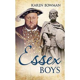 Essex Boys by Bowman & Karen