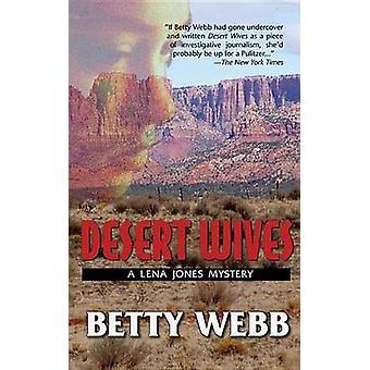 Desert Wives by Webb & Betty