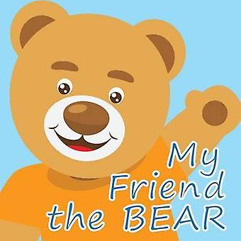 My Friend the Bear by Allison Jenkinson - 9781925152586 Book