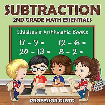 Subtraction 2Nd Grade Math Essentials   Childrens Arithmetic Books by Gusto & Professor