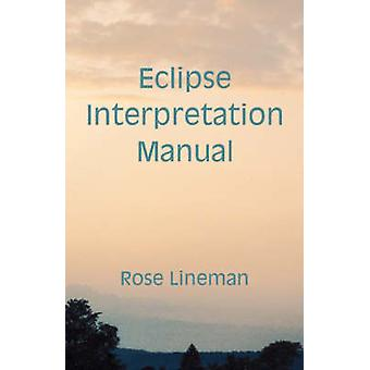 Eclipse Interpretatie Manual door Lineman & Rose