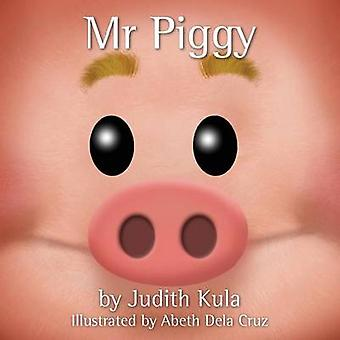 Mr Piggy by Kula & Judith