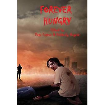 Forever Hungry by Sutton & Pete