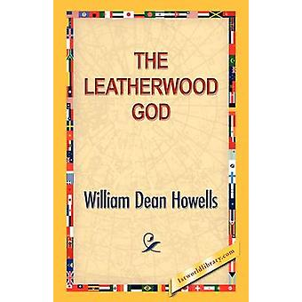 Leatherwood Gott durch Howells & William D.