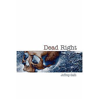 Dead Right by Galli & Jeffrey