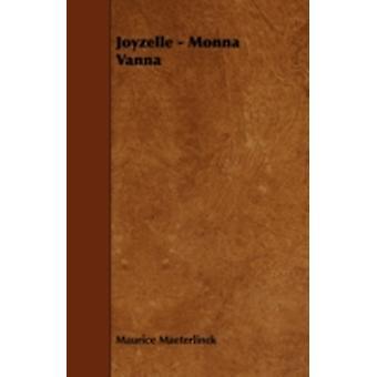 Joyzelle  Monna Vanna by Maeterlinck & Maurice