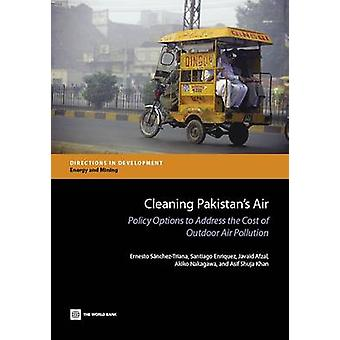 Rengjøring Pakistans Air Policy alternativer for å ta opp kostnadene ved Outdoor Air forurensning av SanchezTriana & Ernesto