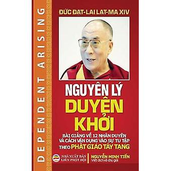 Nguyn l duyn khi Bi ging v 12 nhn duyn  v cch vn dng vo s tu tp theo Pht gio Ty Tng by Lama XIV & Dalai