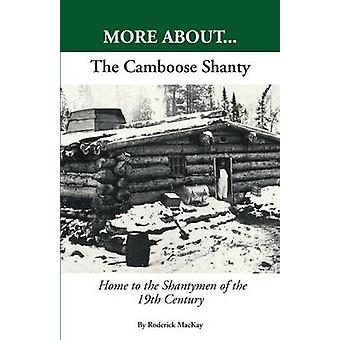 More About...The Camboose Shanty by MacKay & Roderick