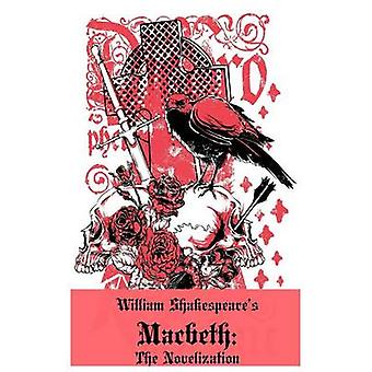Macbeth The Novelization Shakespeares Classic Play Retold As a Novel by Thomas & Flesh