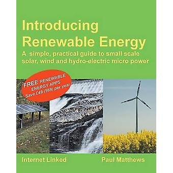 Introducing Renewable Energy by Matthews & Paul