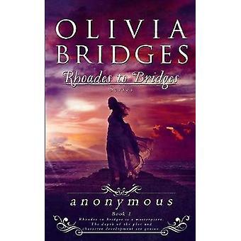 Anonymous by Bridges & Olivia