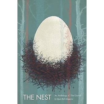 The Nest An Anthology of the Real by Miller & Jade
