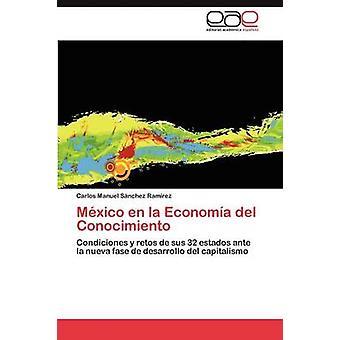 Mxico en la Economa del Conocimiento par Snchez Ramrez Carlos Manuel