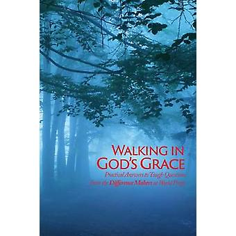 Walking in Gods Grace Practical Answers to Tough Questions by World Prayr & Inc