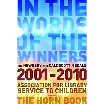In the Words of the Winners - The Newbery and Caldecott Medals - 2001-
