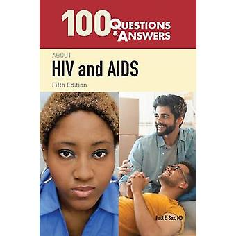 100 Questions  &  Answers About HIV And AIDS by Paul E. Sax - 978