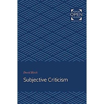 Subjective Criticism by David Bleich - 9781421434940 Book