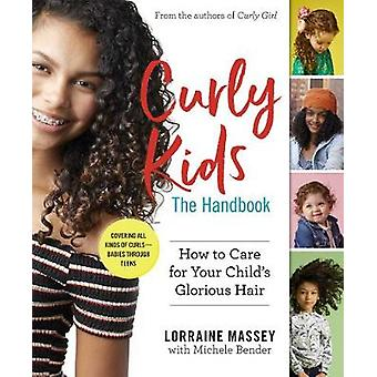Curly Kids - The Handbook - How to Care for Your Child's Glorious Hair