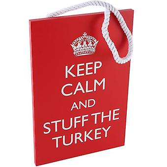 Keep Calm and Stuff the Turkey Wall Plaque