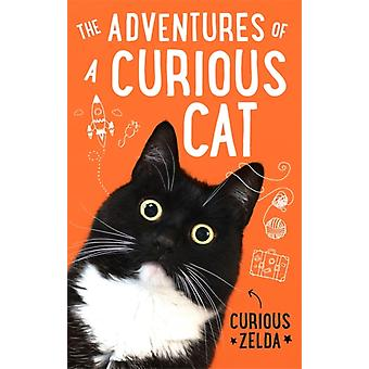 The Adventures of a Curious Cat by Zelda & Curious