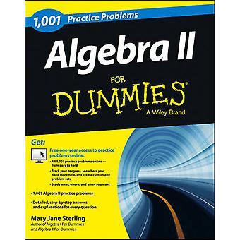 Algebra II: 1001 Oefenproblemen voor dummies (+ gratis online praktijk)