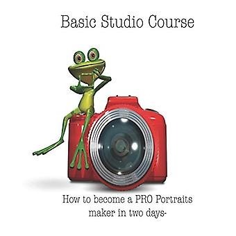 Basic Studio Course - How to Become a Pro Portraits Maker in Two Days-