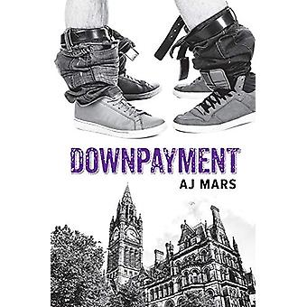 Downpayment by AJ Mars - 9781634769105 Book