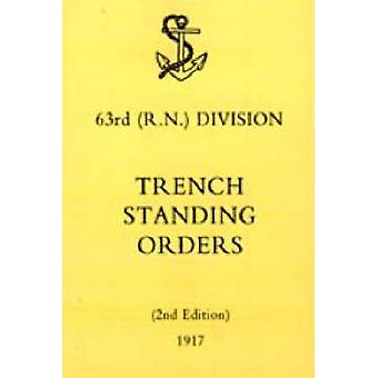 63rd (RN) Division Trench Standing Orders 1917 by N/A - 9781845741624
