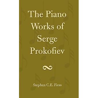 Le opere per pianoforte di Serge Prokofiev