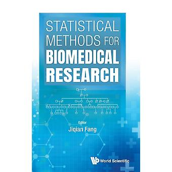 Statistical Methods For Biomedical Research by Edited by Ji Qian Fang