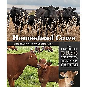 Homestead Cows by Callene RappEric Rapp