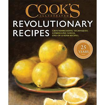 Cooks Illustrated Revolutionary Reseptit by Americas Test Kitchen