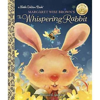 Margaret Wise Brown's the Whispering Rabbit Little Golden Book