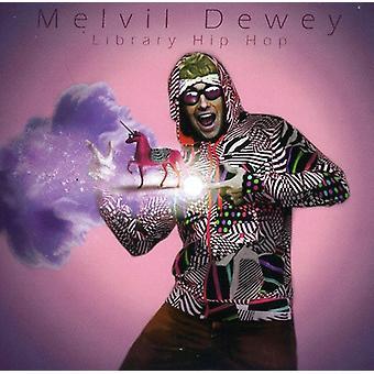 Melvil Dewey - Deweylicious! Importar biblioteca EUA Hip Hop [CD]