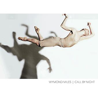 Wymond Miles - Call by Night [Vinyl] USA import