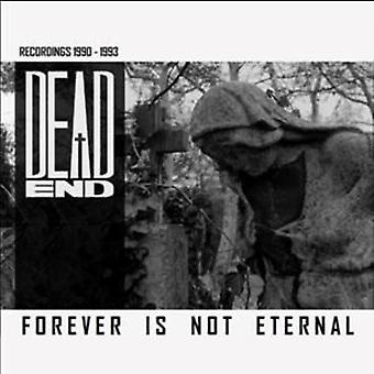 Dead End - Forever Is Not Eternal [CD] USA import