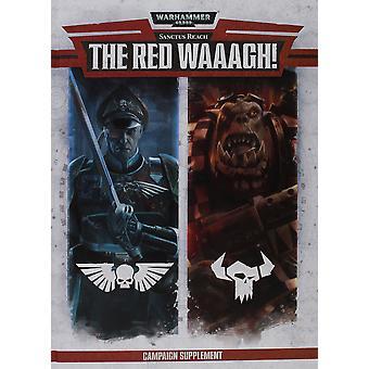 Warhammer Sanctus Reach: The Red Waaagh!