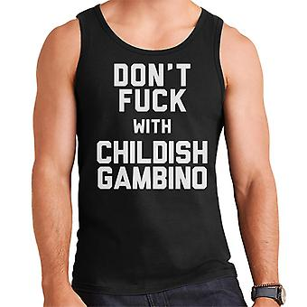 Dont Fuck With Childish Gambino Men's Vest