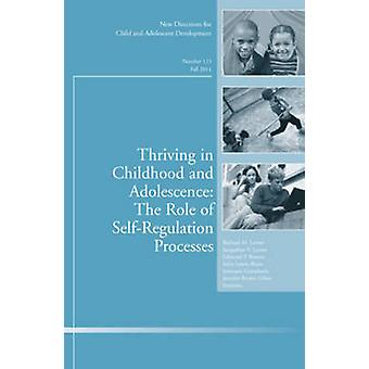 Thriving in Childhood and Adolescence - The Role of Self Regulation Pr