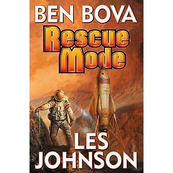 Rescue Mode by Ben Bova - Les Johnson - 9781476736471 Book