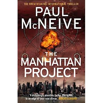The Manhattan Project by Paul McNeive - 9781785301926 Book