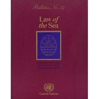 Law of the Sea Bulletin - 2011 by United Nations - Office of Legal Affa