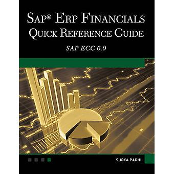 SAP ERP Financials by Surya Padhi - 9781936420315 Book