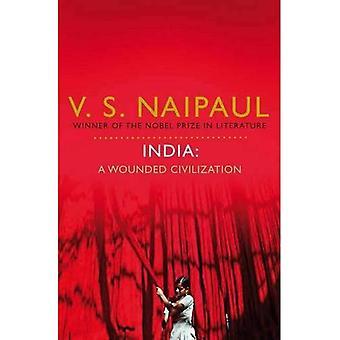Inde: Une civilisation blessée