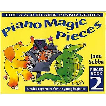 Magiska pianostycken: Graderade repertoar för unga nybörjare (Piano Magic): bok 2