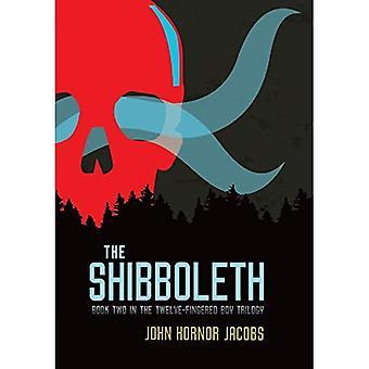 The Shibboleth (Twelve-Fingered Boy Trilogy)