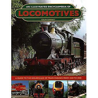 Een geïllustreerde encyclopedie van locomotieven: locomotieven, een geïllustreerde encyclopedie van