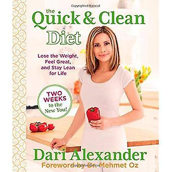 Snelle & schoon dieet: Verlies van het gewicht, voel me geweldig en Lean for Life blijven